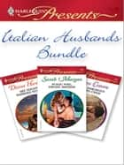 Italian Husbands Bundle - An Anthology ekitaplar by Diana Hamilton, Sara Craven, Sarah Morgan