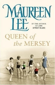 Queen of the Mersey ebook by Maureen Lee