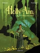Holly Ann (Tome 1) - La Chèvre sans cornes ebook by Kid Toussaint, Servain