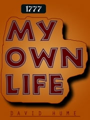 MY OWN LIFE ebook by David Hume