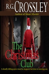 The Christmas Club ebook by R.G. Crossley