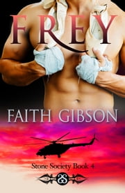 Frey ebook by Faith Gibson