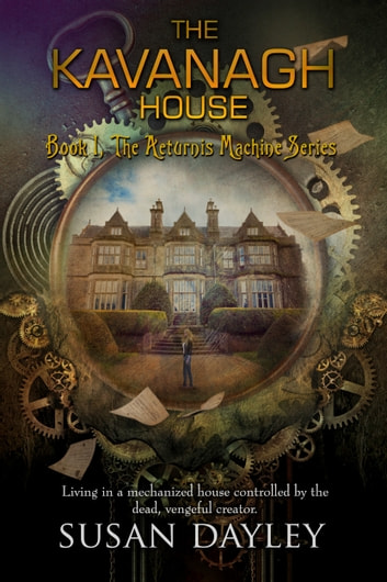 The Kavanagh House ebook by Susan Dayley