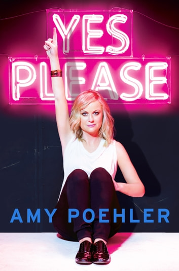 Yes Please 電子書籍 by Amy Poehler