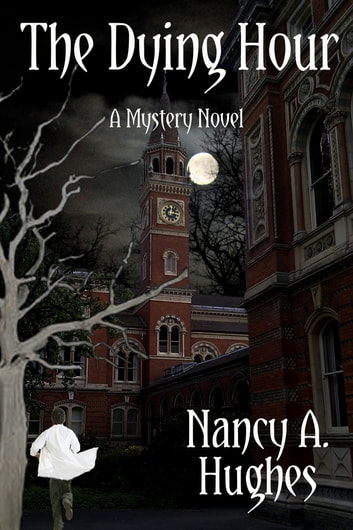 The Dying Hour ebook by Nancy A. Hughes