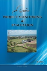 A Guide to Project Monitoring & Evaluation ebook by gudda