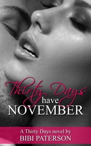 Thirty Days Have November ebook by Bibi Paterson