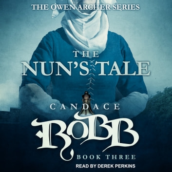 The Nun's Tale audiobook by Candace Robb