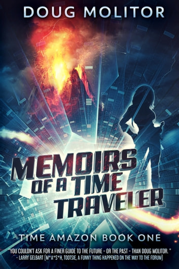 Memoirs of a Time Traveler ebook by Doug Molitor