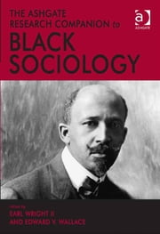 The Ashgate Research Companion to Black Sociology ebook by Assoc Prof Edward V. Wallace,Professor Earl Wright II