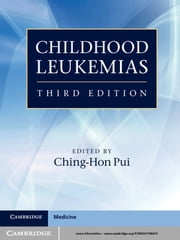 Childhood Leukemias ebook by Ching-Hon Pui