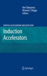 Induction Accelerators ebook by