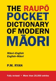 Raupo Pocket Dictionary Of Modern Maori ebook by P M Ryan