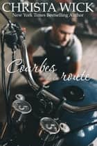 Courbes de la route ebook by Christa Wick
