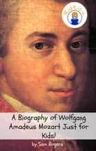 What's So Great About Mozart? ebook by Sam Rogers