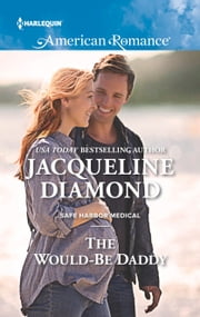 The Would-Be Daddy ebook by Jacqueline Diamond