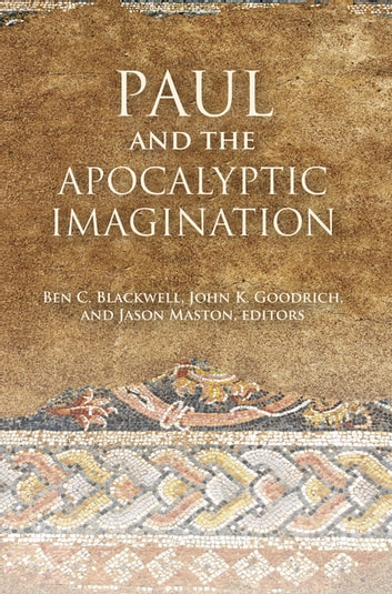 Paul and the Apocalyptic Imagination ebook by