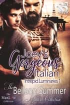 Joey's Gorgeous Italian ebook by Bellann Summer