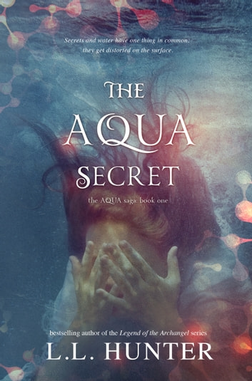 The Aqua Secret ebook by L.L Hunter
