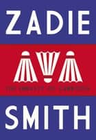 The Embassy of Cambodia ebook by Zadie Smith
