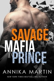 Savage Mafia Prince ebook by Annika Martin