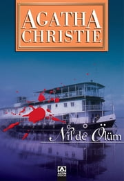 Nil' de Ölüm ebook by Agatha Christie, Gönül Suveren