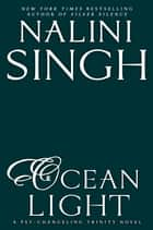 Ocean Light ebook by Nalini Singh