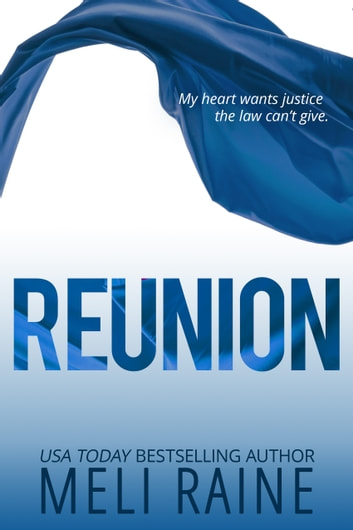 Reunion (Coming Home #3) - Romantic Suspense ebook by Meli Raine