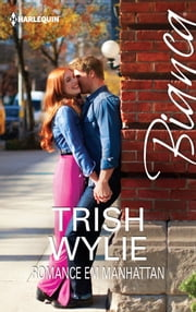 Romance em Manhattan ebook by Trish Wylie