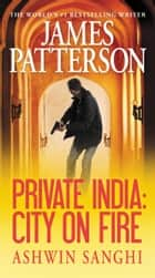 Private India: City on Fire ebook by
