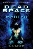 Martyr ebook by B.K. Evenson