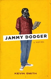 Jammy Dodger ebook by Kevin Smith