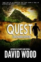 Quest - A Dane Maddock Adventure ebook by David Wood