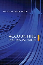 Accounting for Social Value ebook by Laurie Mook