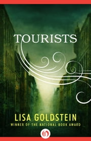 Tourists ebook by Lisa Goldstein