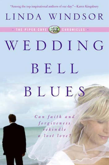 Wedding Bell Blues (The Piper Cove Chronicles) ebook by Linda Windsor