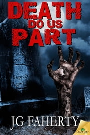 Death Do Us Part ebook by JG Faherty