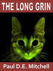 The Long Grin ebook by Paul D. E. Mitchell