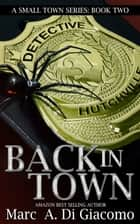 Back In Town ebook by Marc DiGiacomo