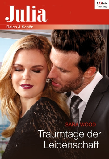 Traumtage der Leidenschaft ebook by Sara Wood