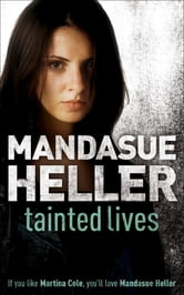 Tainted Lives ebook by Mandasue Heller