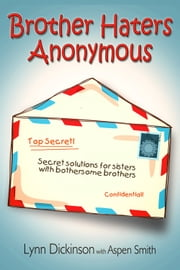 Brother Haters Anonymous ebook by Lynn Dickinson