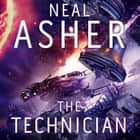 The Technician audiobook by Neal Asher