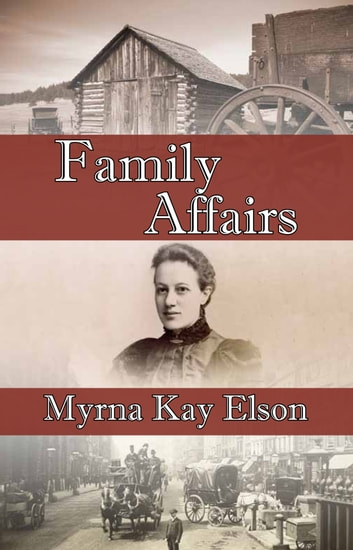 Family Affairs ebook by Myrna Kay Elson