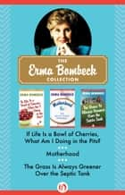The Erma Bombeck Collection ebook by Erma Bombeck