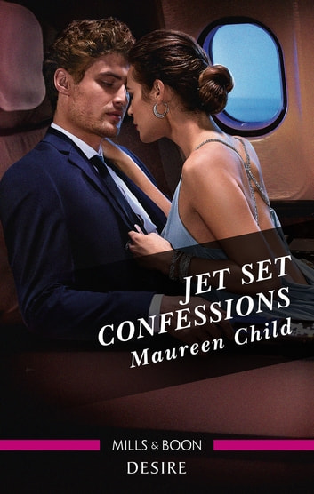 Jet Set Confessions ebook by Maureen Child