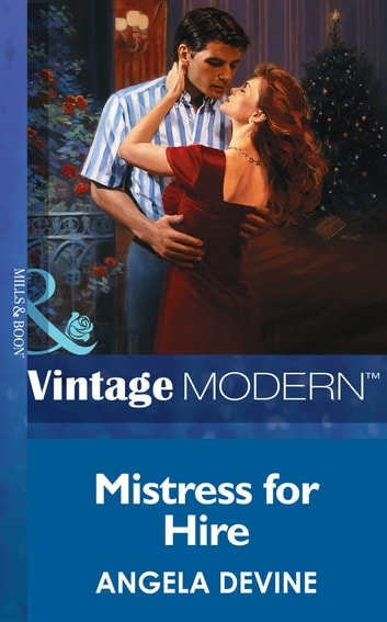 Mistress For Hire (Mills & Boon Modern) eBook by Angela Devine