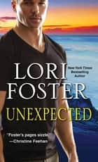 Unexpected ebook by Lori Foster
