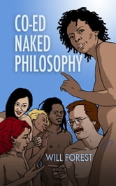 Co-ed Naked Philosophy ebook by Will Forest