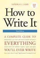 How to Write It, Third Edition ebook by Sandra E. Lamb